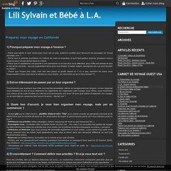 Préparer mon voyage en Californie - Lili Sylvain et Bébé à L.A.