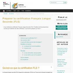 Préparer la certification Français Langue Seconde (FLS)