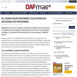 45 JOURS POUR PREPARER L'ELECTION DES DELEGUES DU PERSONNEL - SOCIAL