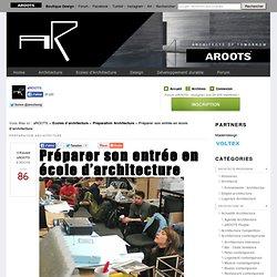 aROOTS - Préparer son entrée en école d'architecture