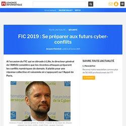 FIC 2019 : Se préparer aux futurs cyber-conflits