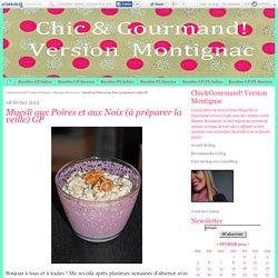 Muesli aux Poires et aux Noix (à préparer la veille) GP - Chic&Gourmand! Version Montignac