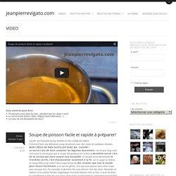 Soupe de poisson facile et rapide à préparer!jeanpierrevigato.com