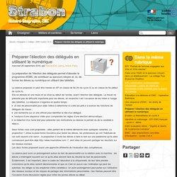 Préparer l'élection des délégués en utilisant le numérique