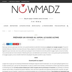 Préparer un voyage au japon, le guide ultime - Nowmadz
