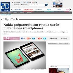 Nokia préparerait son retour sur le marché des smartphones