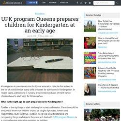 UPK program Queens prepares children for Kindergarten at an early age