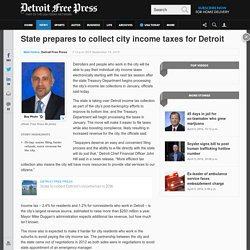 State prepares to collect city income taxes for Detroit