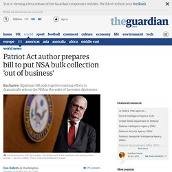 Patriot Act author prepares bill to put NSA bulk collection 'out of business'
