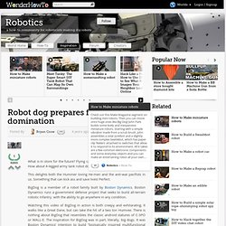 Robot dog prepares for world domination « How-To News