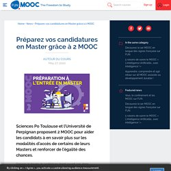 Préparez vos candidatures en Master grâce à 2 MOOC