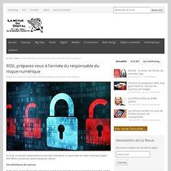 RSSI, préparez-vous à l'arrivée du responsable du risque numérique