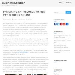 Preparing VAT Records to File VAT Returns Online - Business Solution