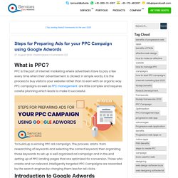 Steps for Preparing Ads for your PPC Campaign using Google Adwords