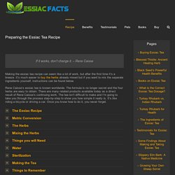 Preparing the Essiac Tea Recipe - Essiac Facts