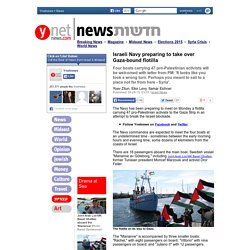 Israeli Navy preparing to take over Gaza-bound flotilla