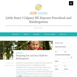 Blog: Preparing You and Your Child for Kindergarten