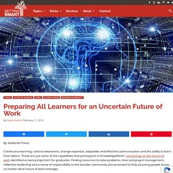 Preparing All Learners for an Uncertain Future of Work