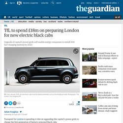 *****TfL to spend £18m on preparing London for new electric black cabs