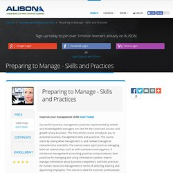 Preparing to Manage - Skills and Practices