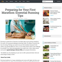 Preparing for Your First Marathon: Essential Running Tips