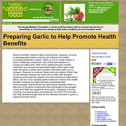 Preparing Garlic to Help Promote Health Benefits