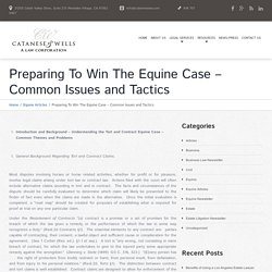 Preparing To Win The Equine Case – Common Issues and Tactics - Los Angeles Lawyer and Law Firm