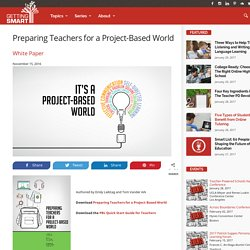 Preparing Teachers for a Project-Based World