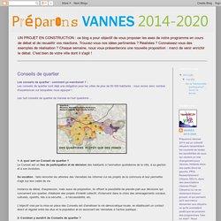 préparons VANNES 2014: Conseils de quartier