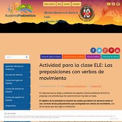 Actividad para la clase ELE: Las preposiciones con verbos de movimiento