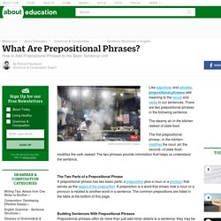 Prepositional Phrases - Adding Prepositional Phrases to the Basic Sentence Unit