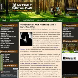 Prepper Privacy: What You Should Keep To Yourself And WhyMy Family Survival Plan