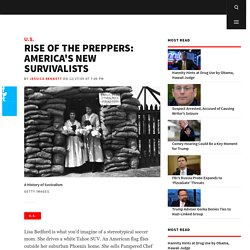 Rise of the Preppers: America's New Survivalists - Newsweek and The Daily Beast
