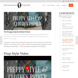 The Preppy Style & Clothes Primer