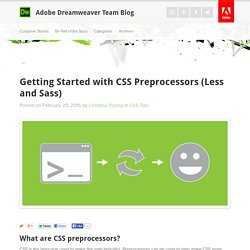 Getting Started with CSS Preprocessors (Less and Sass) : Adobe Dreamweaver Team Blog