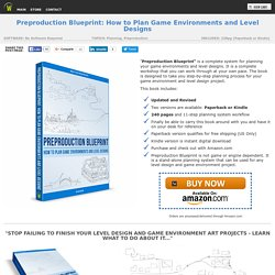 Preproduction Blueprint: How to plan your game environments and level designs workshop download.