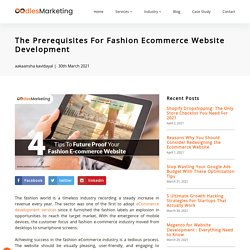 The Prerequisites For Fashion Ecommerce Website Development