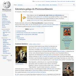 Literatura galega do Prerrexurdimento - Wikipedia, a enciclopedia libre