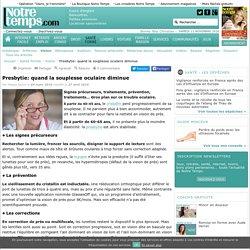 Presbytie: quand la souplesse oculaire diminue - 27/04/16