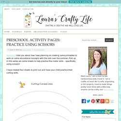 Preschool Activity Pages: Practice Using Scissors - Laura's Crafty Life