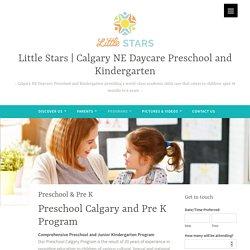 Preschool Calgary, Pre K, Junior Kindergarten Little Starss Calgary