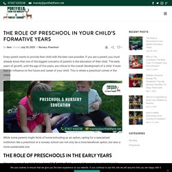 The Role of Preschool in Your Child's Formative Years