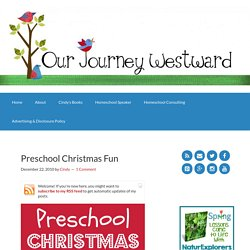 Preschool Christmas Fun - Our Journey Westward