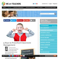 5 Keys to Preschool Classroom Management