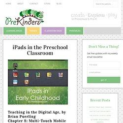 iPads in the Preschool Classroom