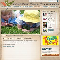 Parent/Child Preschool Programs « Como Park Zoo and Conservatory