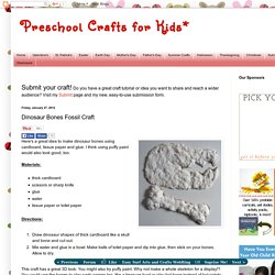 Preschool Crafts for Kids*: Dinosaur Bones Fossil Craft