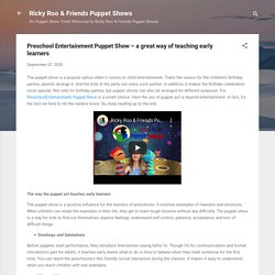Preschool Entertainment Puppet Show – a great way of teaching early learners