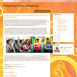Preschool Fresh Meadows: Institutions Of Daycare Are The Perfect Solution To All The Working Parents