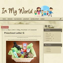 Preschool Letter G – In My World